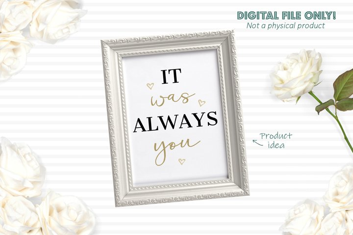 It was always you - Romantic SVG cut file example 1