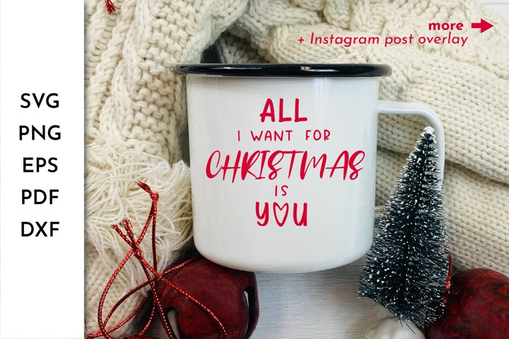 All I want for Christmas Quotes SVG. All I want. Xmas quote