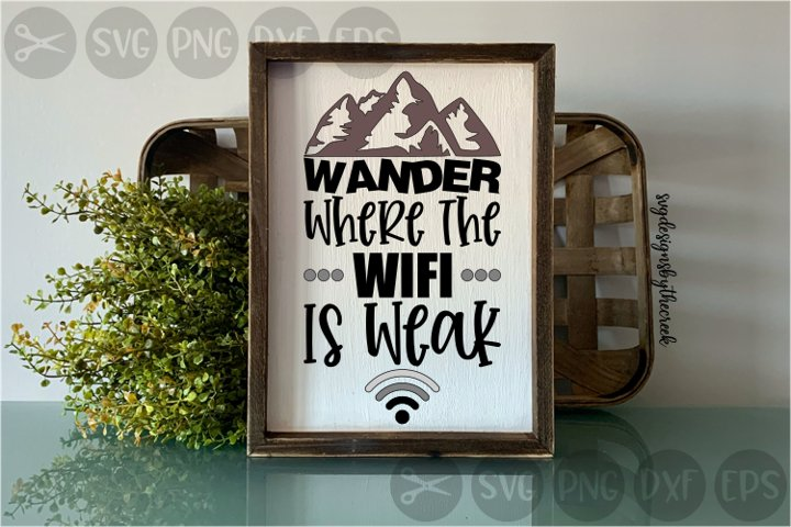 Wander Where The Wifi, Weak, Signal, Nature, Cut File, SVG