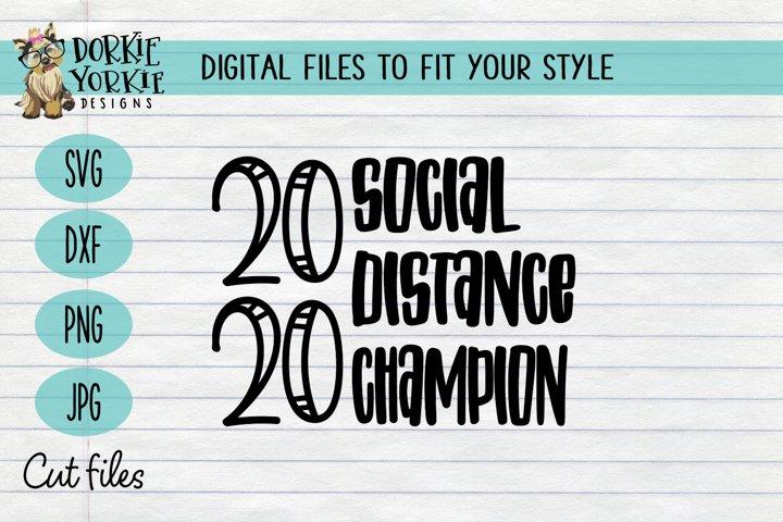 2020 Social Distance Champion - Quarantine - SVG Cut