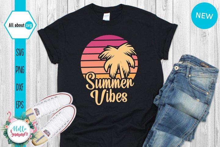 Summer Vibes Sunset Svg, Sunrise Svg, Sunset Vintage Svg