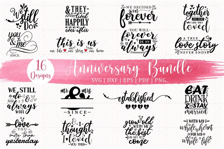 Anniversary SVG Bundle, 16 Wedding Anniversary SVG Cut Files