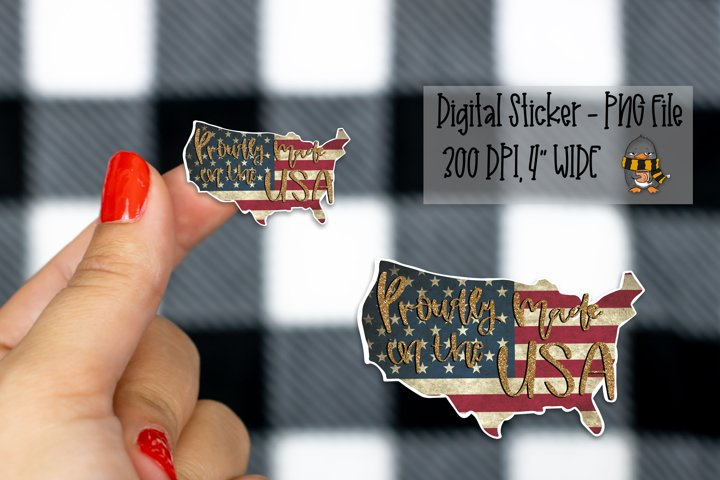 Proudly Made In The USA - Digital Sticker