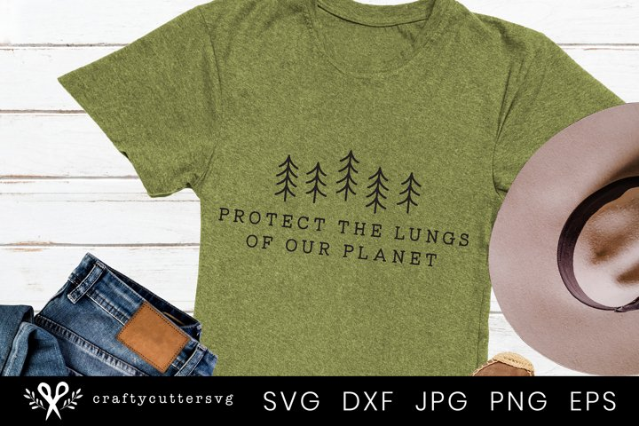 Protect the Lungs of our planet Svg | Svg file for Cricut