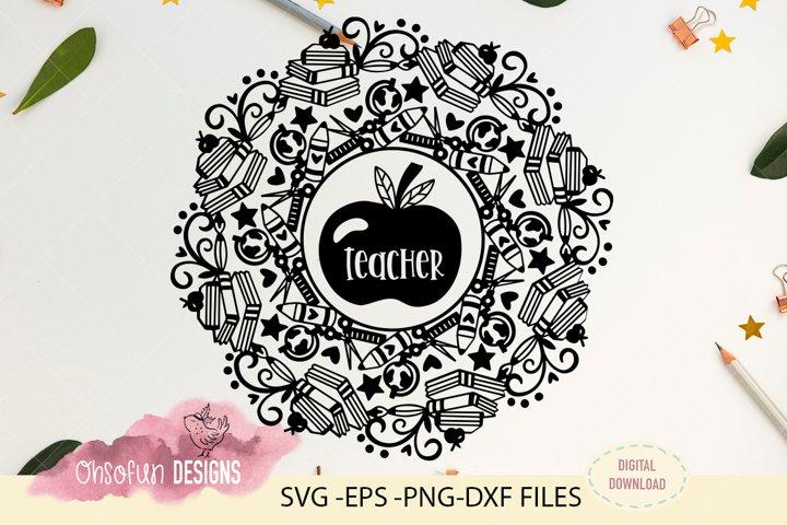 Teacher mandala, SVG file, teacher t-shirt design