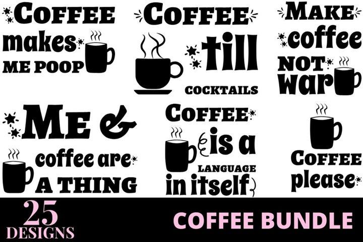 25 designs coffee quotes bundle