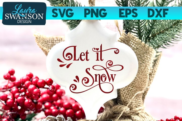 Let it Snow SVG, PNG, EPS, DXF