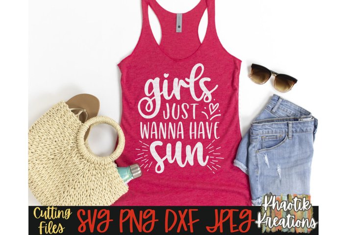 Girls just wanna have sun Svg, Summer Svg, Vacation Svg