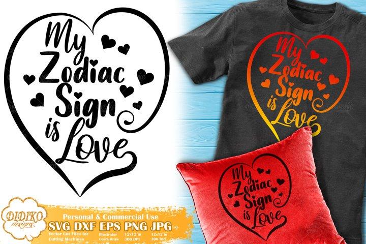 Zodiac Sign SVG | Love SVG | Astrology SVG | Horoscope SVG