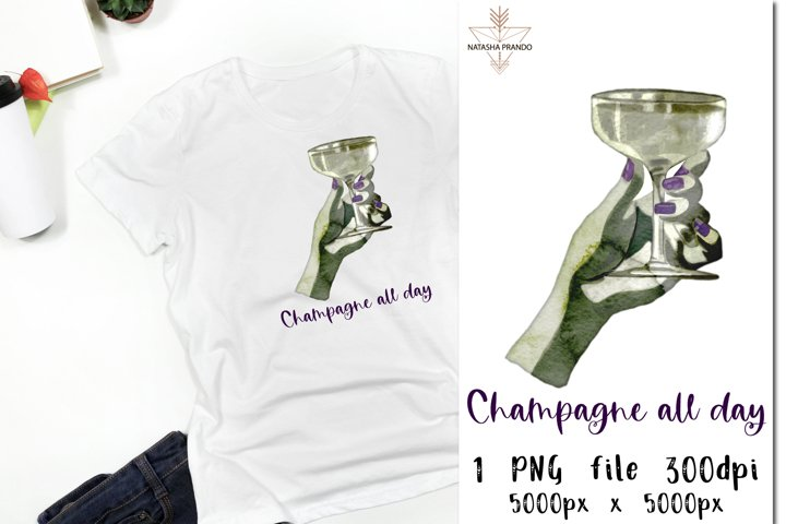 Champagne all day sublimation design