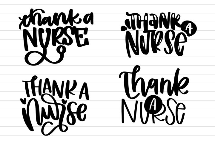 Thank a Nurse - Hand Lettered SVG 4 Pack
