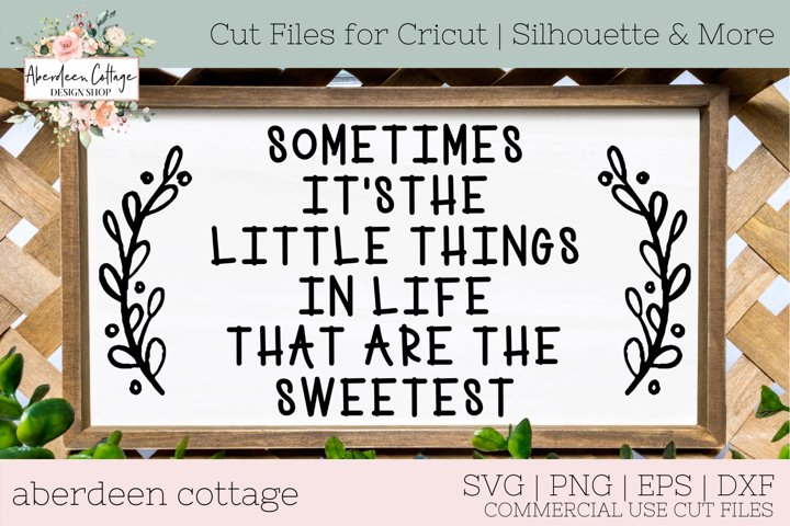 The Little Things In Life SVG