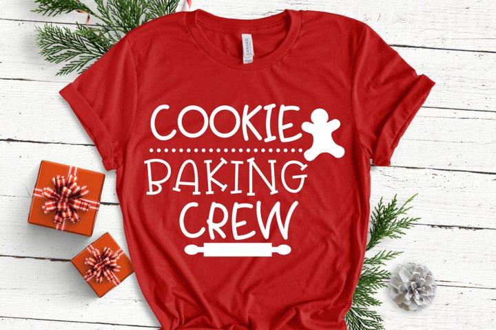 Cookie Baking Crew SVG - Christmas SVG - Baking SVG