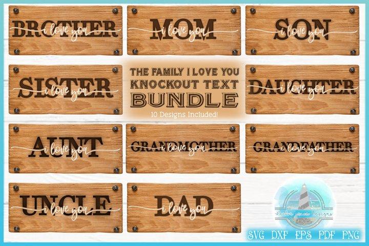 Family I Love You Knockout Text Bundle SVG