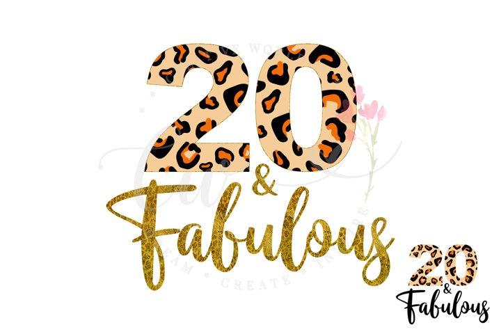20 and Fabulous svg | 20th Birthday svg | Leopard Birthday