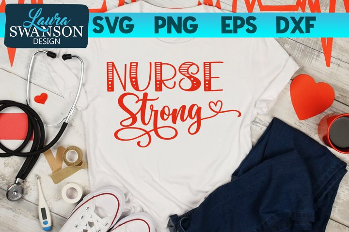 Nurse Strong SVG Cut File