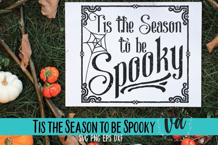 Tis the Season to be Spooky SVG