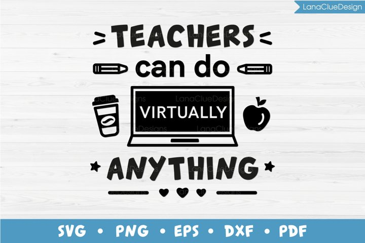 Teachers Can Do Virtually Anything SVG, Online School
