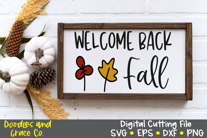 Welcome Back Fall SVG - DXF - EPS - PNG