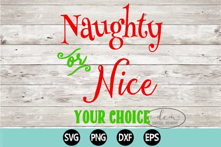 Naughty Or Nice Your Choice SVG, PNG, DXF, EPS
