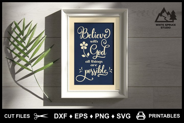 Believe With God All Things Are Possible - DXF EPS PNG SVG