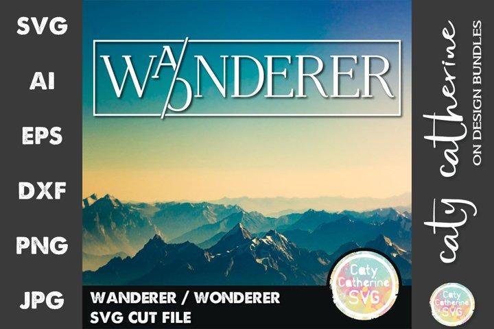Wanderer / Wonderer Travel Adventure Quote SVG Cut File