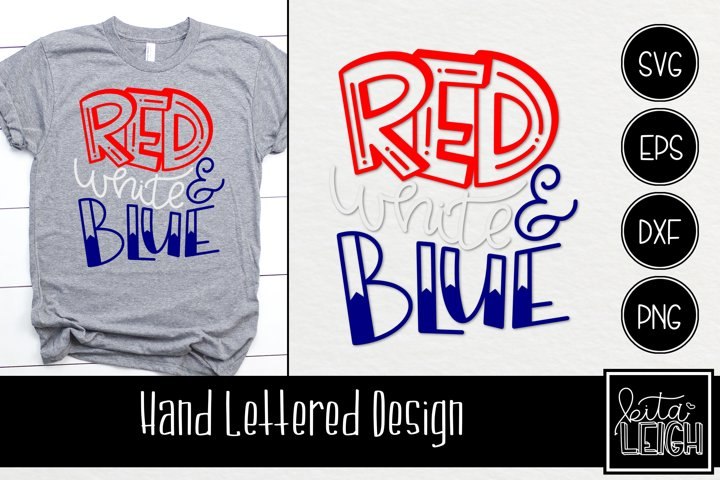 Red White and Blue Hand Lettered SVG