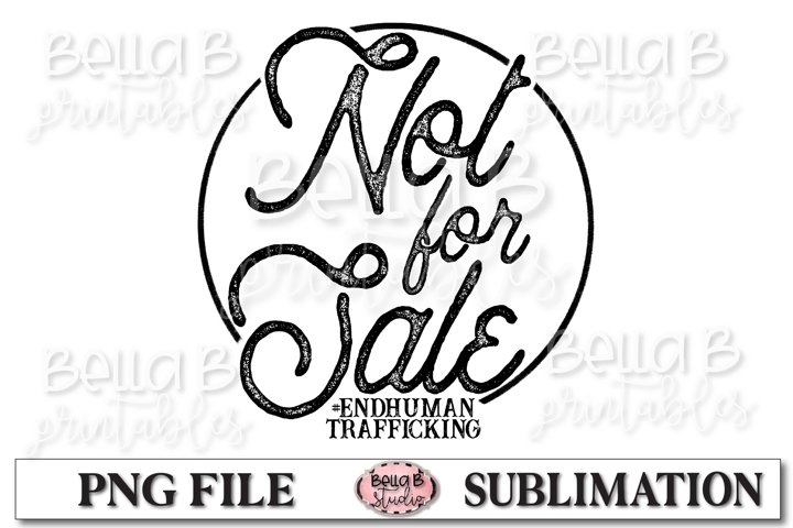 Not For Sale, End Human Trafficking Sublimation Design