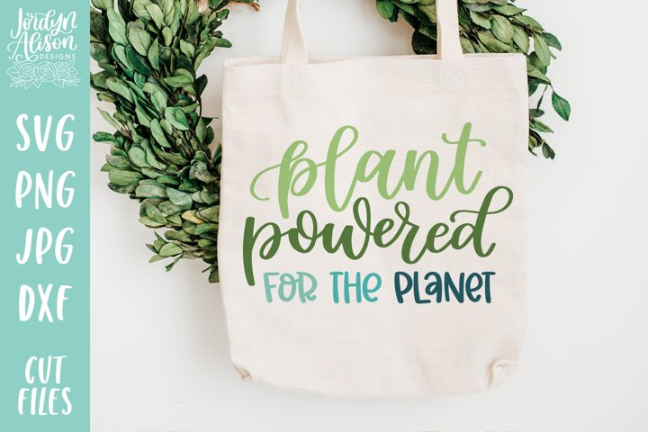 Plant Powered for the Planet, Vegan Environment SVG File