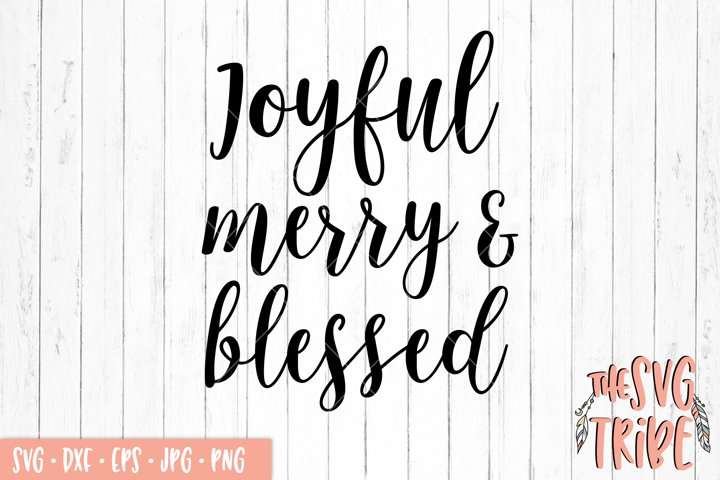 Joyful Merry and Blessed