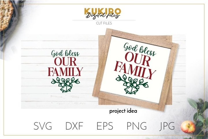 God bless our Family - Farmhouse Christmas Signs SVG