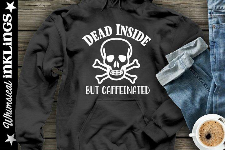 Dead Inside-Coffee SVG