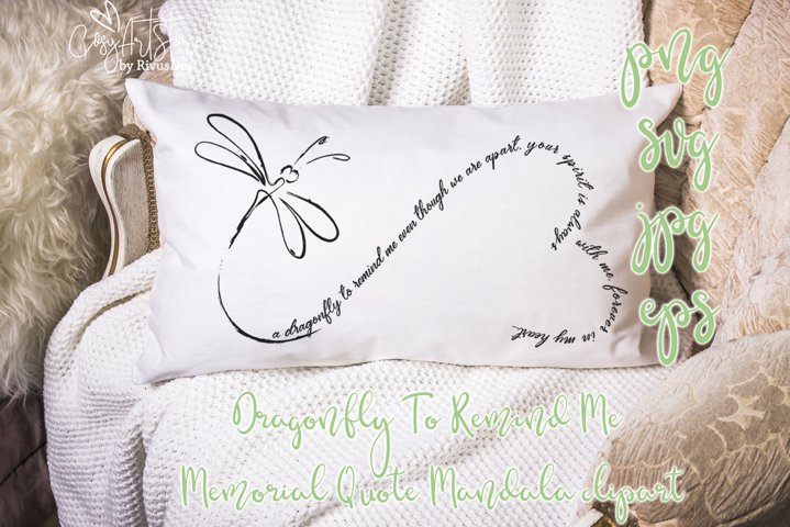 Dragonfly To Remind Me Memorial Quote SVG mandala Cricut