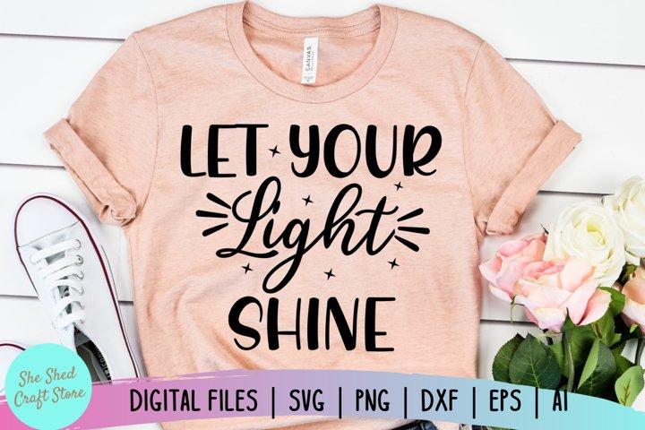 Let Your Light Shine SVG - Bible Quote SVG - Faith SVG