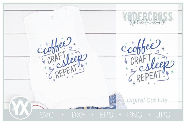 Coffee, Craft, Sleep, Repeat SVG
