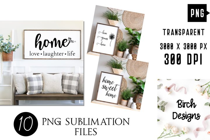 Home Decor Wall Art Farmhouse Quotes PNG Sublimation
