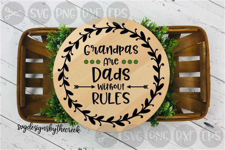 Grandpas Dads Without Rules, Fathers Day, Cut File, SVG
