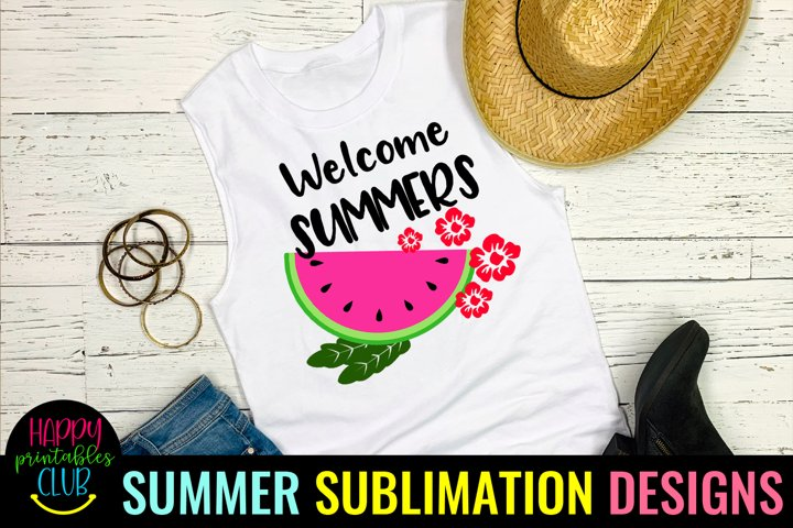 Welcome Summers Sublimation Design- Summer Sublimation PNG