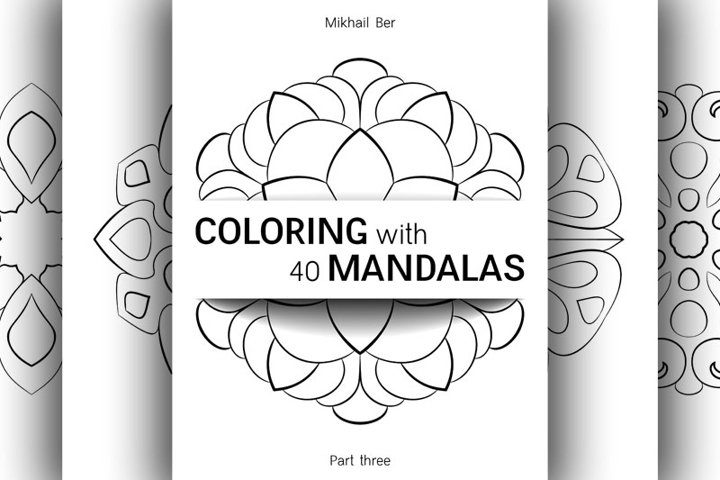 Coloring with 40 floral mandalas. Part three