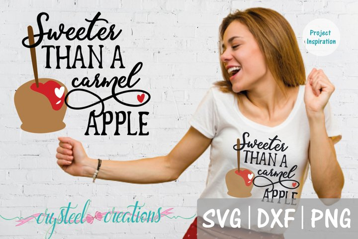 Sweeter than a carmel apple SVG, DXF, PNG, EPS