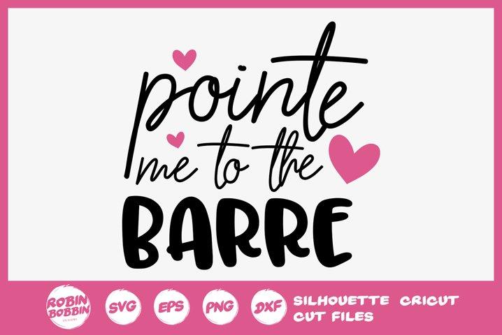 Point Me To The Barre SVG - Ballet SVG File
