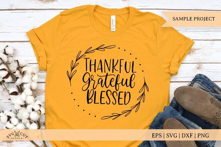 Thankful Grateful Blessed SVG Files