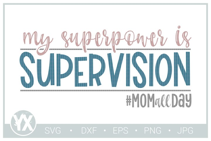 My Superpower is Supervision SVG example 2