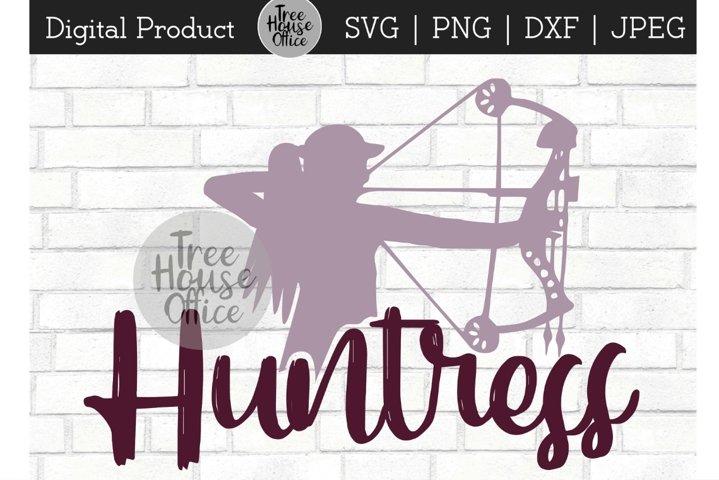 Huntress, Girl Woman Hunting, She Hunts Bow SVG PNG JPG DXF