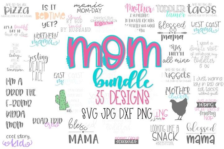 The Mom Bundle - 35 Cut Designs!