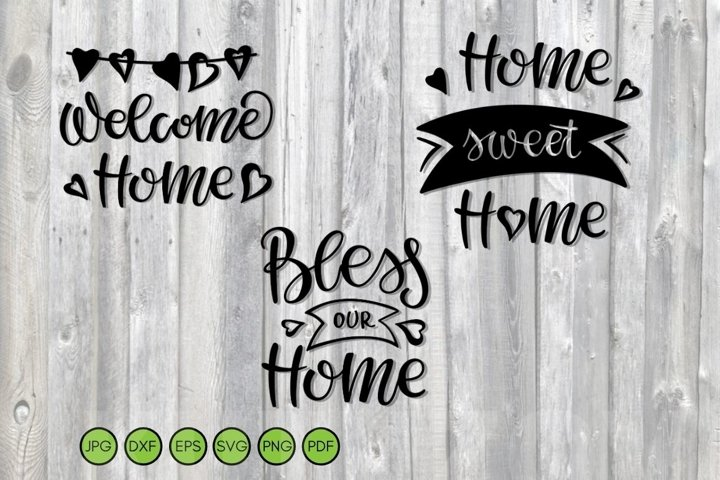 Home sweet Home SVG Welcome Home SVG Bless our Home SVG Sign