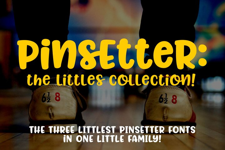 Pinsetter - The Littles Collection - three cute little fonts