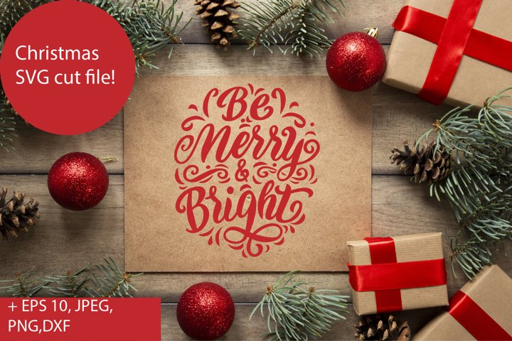 Be merry and bright Christmas SVG cut file