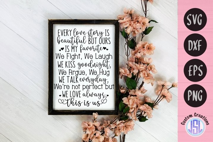 Love Story Quote Sign   This is Us   SVG EPS DXF PNG