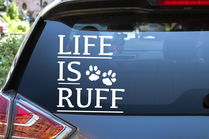 Life is Ruff Dog Paw Prints SVG Dog Owner Decal SVG DXF PNG example 1